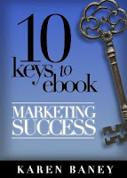 10 Keys to eBook Marketing Success by Karen Baney