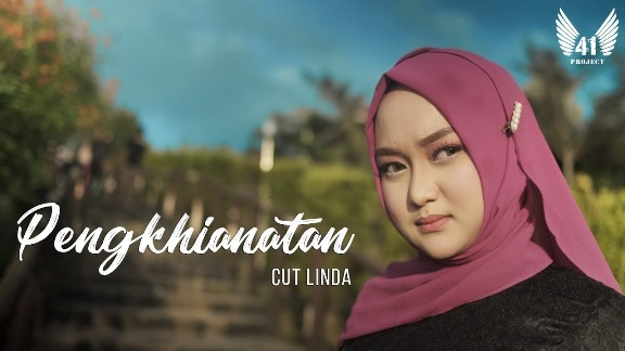 Lirik Lagu Cut Linda - Pengkhianatan