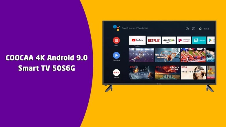 COOCAA 4K Android 9.0 Smart TV 50S6G
