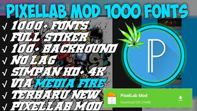 Pixellab MOD APK 1000 FONT