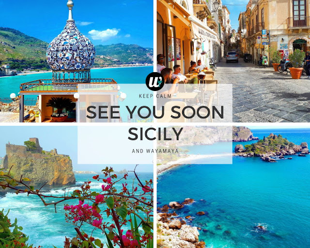 See You Soon Sicily, Italy | wayamaya travel