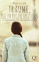 https://www.amazon.de/Träume-die-Regen-splittern-Kurzgeschichten-ebook/dp/B06XTHG26S