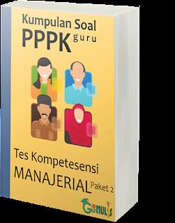 Kumpulan Soal PPPK Guru - Tes Manajerial Paket 2 - www.gurnulis.id
