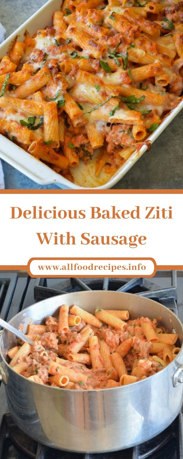 Delicious Baked Ziti With Sausage