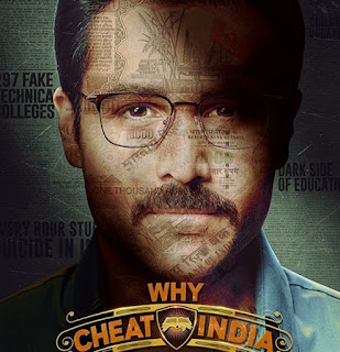 Why Cheat India Budget, Screens & Box Office Collection India, Overseas, WorldWide