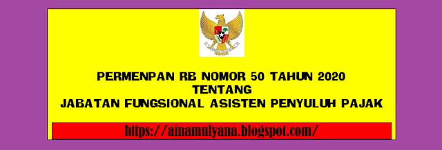 Tentang Jabatan Fungsional Asisten Penyuluh Pajak  PERMENPAN RB NOMOR 50 TAHUN 2020 TENTANG JABATAN FUNGSIONAL ASISTEN PENYULUH PAJAK