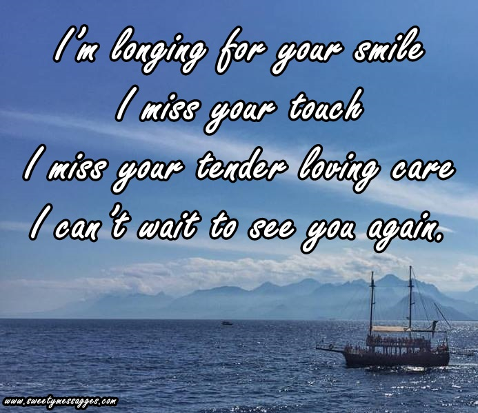 Longing to see you quotes