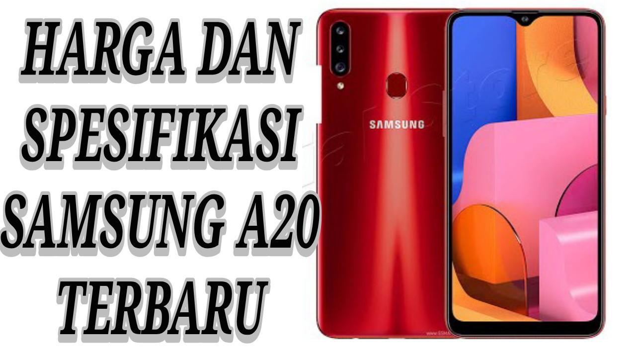 Spesifikasi dan Harga Samsung A20 Terbaru 2020