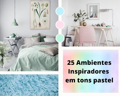 25 Ambientes Lindos com Decoração em Cor Pastel