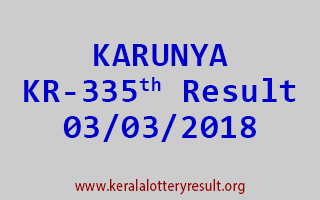 KARUNYA Lottery KR 335 Results 03-03-2018