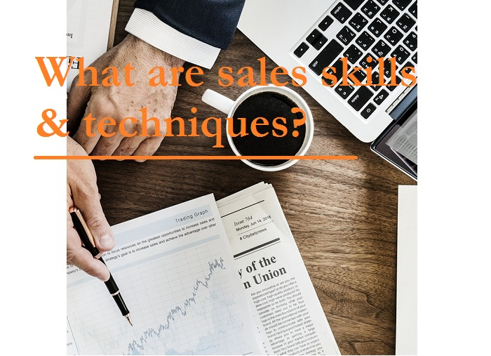 what are sales skills and techniques?