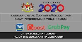 Kaedah Untuk Daftar E-Wallet & Buat Penebusan RM50 (Pada Bulan Julai)