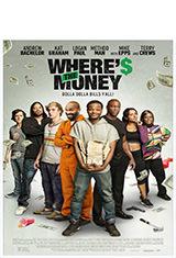 Where's the Money (2017) WEB-DL 1080p Latino AC3 2.0 / ingles AC3 5.1