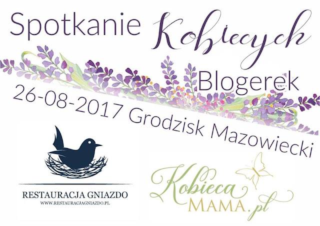 Spotkanie Kobiecych Blogerek - relacja i przygody