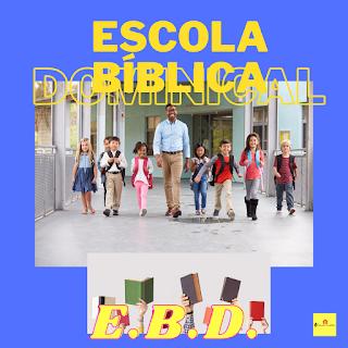 Escola Bíblica Dominical - Educador Construtor