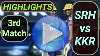 SRH vs KKR 3rd Match 2021