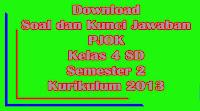 download soal dan kunci jawaban uts pjok kelas 4 sd semester 2 kurikulum 2013