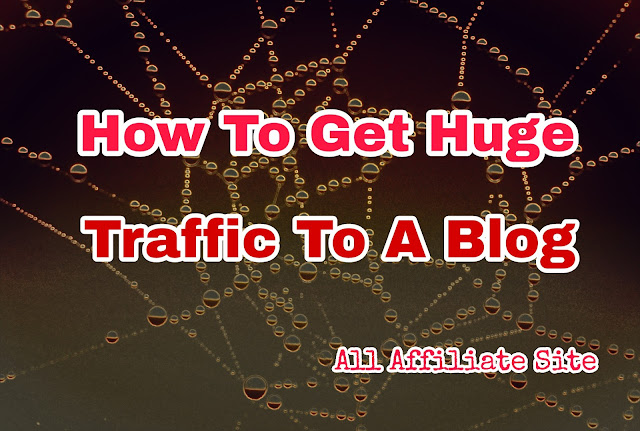 How to drive huge traffic to a blog, social media optimization, search engine optimization