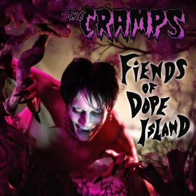 the cramps hard workin man, the cramps look mom no head, the cramps taboo, the cramps blues fix, the cramps fiends of dope island, lux interior, poison ivy, la chanson du dimanche