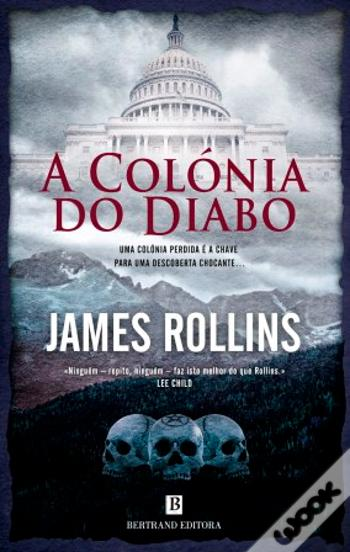 #Livros - A Colónia do Diabo, de James Rollins