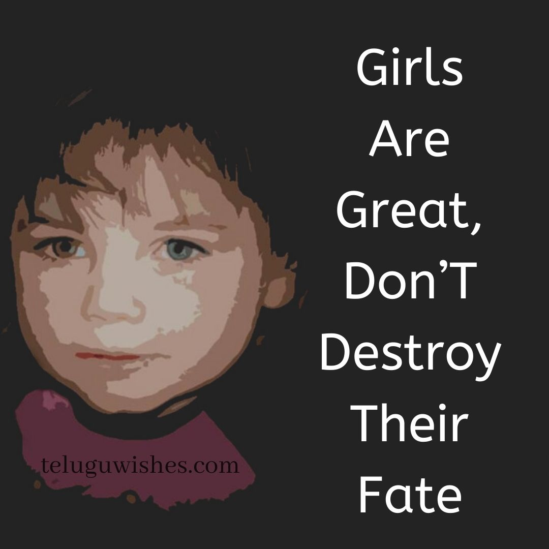 girls are great don't destroy their fate