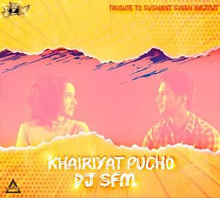 KHAIRIYAT PUCHO (REMIX) - DJ S.F.M.