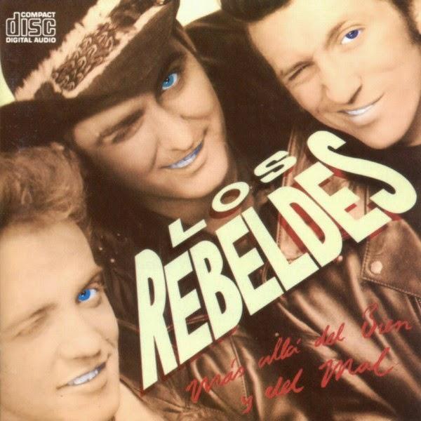 Los Rebeldes. Más allá del bien y del mal