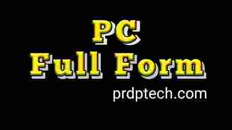 PC full form in Hindi. PC ka full form kya hota hai. PC ki full form. What is the full form of PC in computer. PC full form in computer. PC full form in Instagram. PC meaning in computer. PC meaning in Hindi.