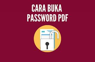 Cara Membuka PDF Yang Terkunci Tanpa Aplikasi