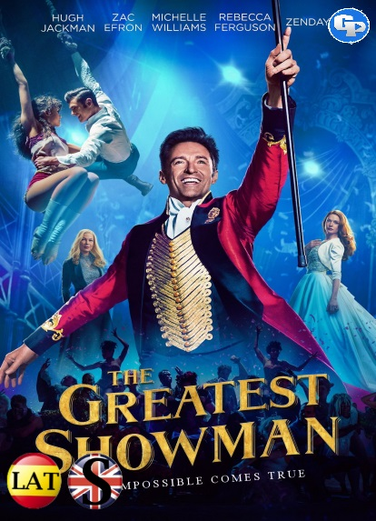 El Gran Showman (2017) HD 720P LATINO/INGLES