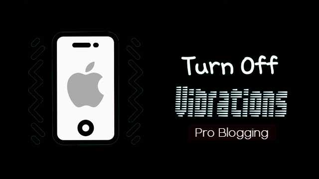 How to Disable iPhone Long-Press Vibration