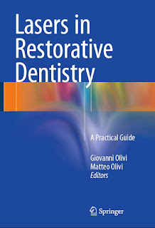 Lasers in Restorative Dentistry A Practical Guide