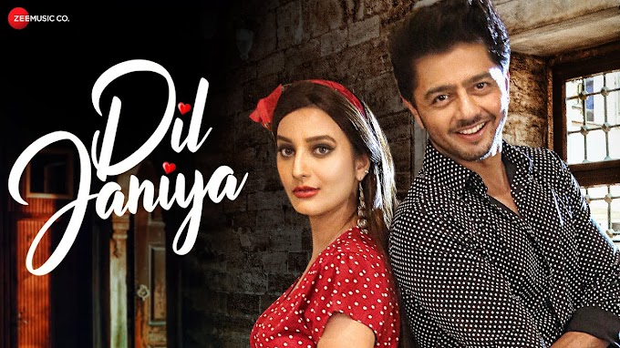 Dil Janiya Lyrics - Raja Hasan & Tripty Sinha