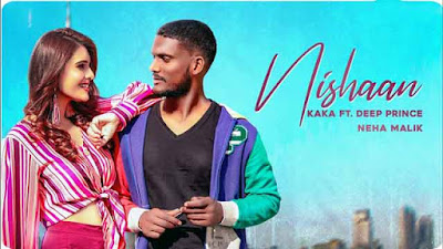 Nishaan Song KAKA & Deep Prince