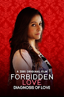 Forbidden Love: Diagnosis Of Love 2020 Short Movie Hindi 720p HDRip