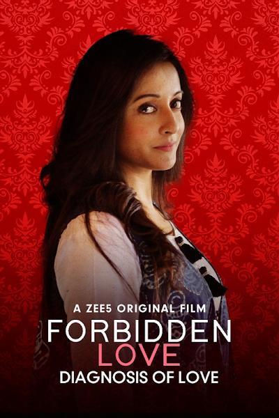 Forbidden Love: Diagnosis Of Love 2020 Short Movie Hindi 720p HDRip