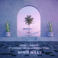 Soundcloud MP3/AAC Download - When Will I by Honey Padre - stream song free on top digital music platforms online | The Indie Music Board by Skunk Radio Live (SRL Networks London Music PR) - Sunday, 16 June, 2019