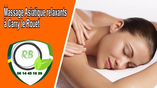 Massage Asiatique relaxants à Carry le Rouet;