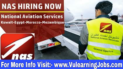 National Aviation Services (NAS) Jobs 2019 For Kuwait-Egypt-Morocco-Mozambique Latest