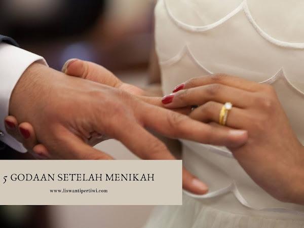 5 Godaan Setelah Menikah