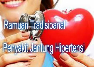 Ramuan Tradisional untuk Penyakit Jantung Hipertensi