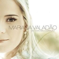 Mariana Valadão – De Todo Meu Coração (2009) CD Completo