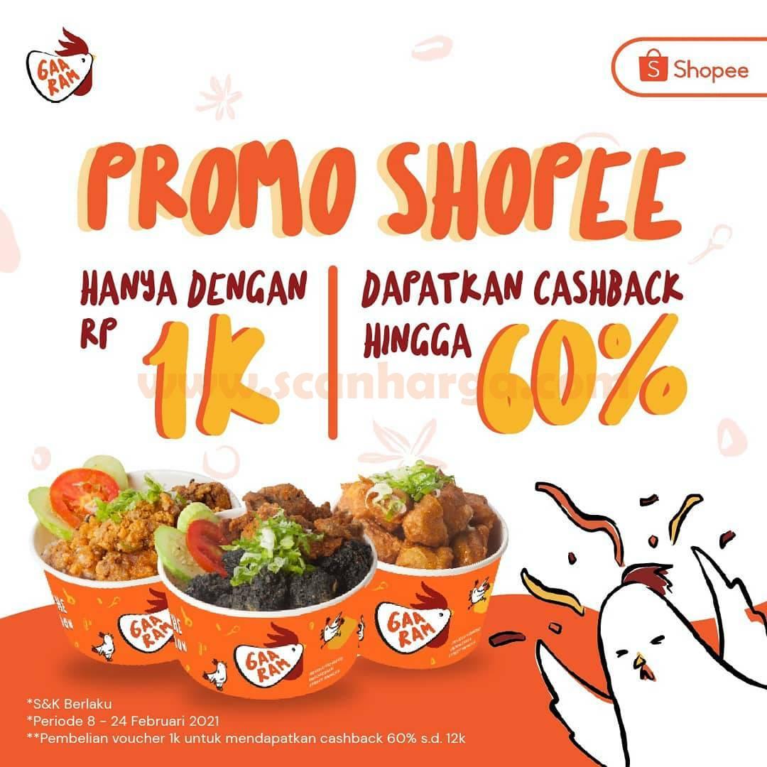 Promo Gaaram Ayam Goreng Cashback 60% ShopeePay hanya Rp 1,-