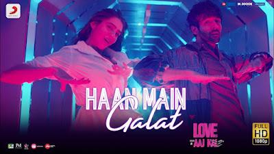 Haan Main Galat Lyrics - Love Aaj Kal   Arijit Singh