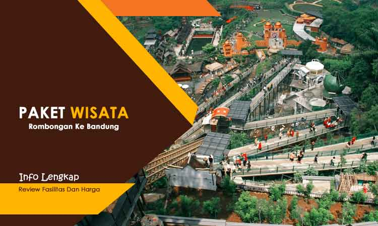 Paket Tour Rombongan Bandung Harga Murah 2020