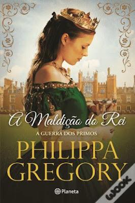 #Livros - A Maldição do Rei, de Philippa Gregory