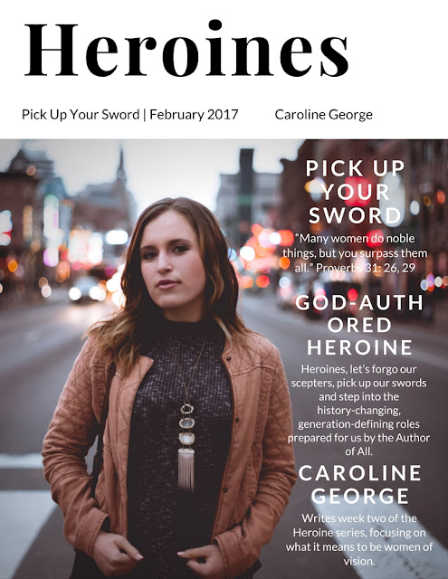 Pick Up Your Sword: Heroines Volume II (Caroline George)