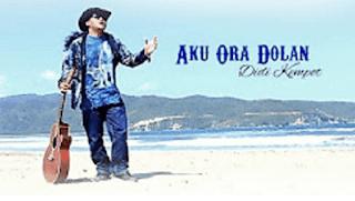 Lirik Lagu Aku Ora Dolan (Dan Artinya) - Didi Kempot