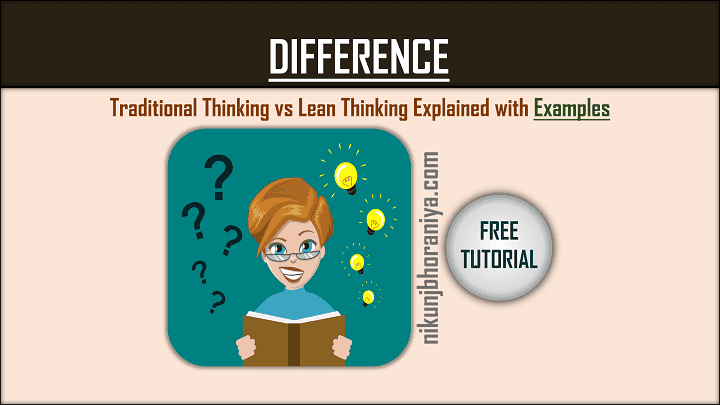 Traditional Thinking vs Lean Thinking