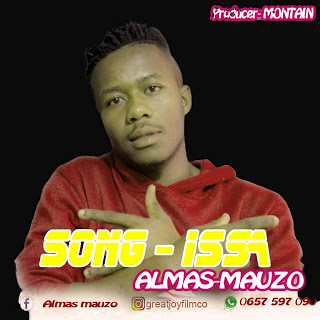 Download Mp3 | Almas Mauzo - Issa